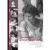 HUSZÁR TIBOR - TISZAKÉCSKÉTÕL A BRÓDY SÁNDOR UTCÁIG - H. SOÓS MÁRIA ÉLETE 1929-2011