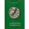 FRENYÓ ZOLTÁN - A FILOZÓFIA TANKÖNYVE