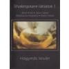 Muravidék Baráti Kör Kulturális Egyesület Shakespeare-látlatok I. - Hagymás István
