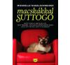 Mieshelle Nagelschneider Macskákkal suttogó irodalom