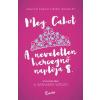 - Meg Cabot - A neveletlen hercegnő naplója 8.