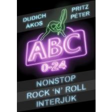 Konkrét Könyvek Dudich Ákos - Pritz Péter: ABC 0-24 - Nonstop Rock'n'Roll interjúk egyéb zene
