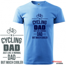 Férfi póló - I am a cycling DAD just like a normal DAD but much cooler