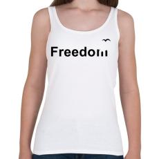 PRINTFASHION Szabadság - Női atléta - Fehér