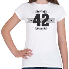PRINTFASHION b-day-42-dark-lightgrey - Női póló - Fehér