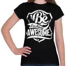 PRINTFASHION Légy kib@szott menő - Női póló - Fekete