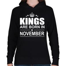 PRINTFASHION Kings are born in November - Női kapucnis pulóver - Fekete
