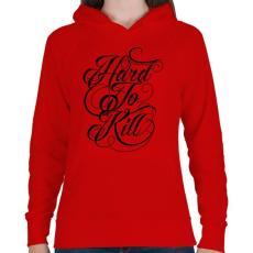 PRINTFASHION Nehéz megölni - Női kapucnis pulóver - Piros