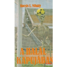 A halál kapujában sport