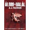 A. J. Kazinski Álom és Halál