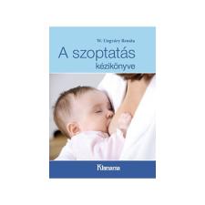 A szoptatás kézikönyve életmód, egészség