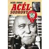 Aczél Endre Acélsodrony - ötvenes évek i.