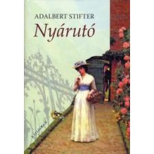Adalbert Stifter NYÁRUTÓ regény