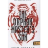 Adam Johnson THE ORPHAN MASTER\'S SON - AZ ELLOPOTT ÉLET