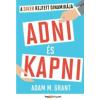 Adam M. Grant Adni és kapni