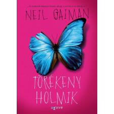 Agave Kiadó Neil Gaiman-Törékeny holmik (Új példány, megvásárolható, de nem kölcsönözhető!) szórakozás