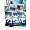 Agave Könyvek Dennis Lehane: Egymásba veszve