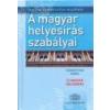 Akadémia Kiadó A magyar helyesírás szabályai -