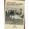 Akadémia Kiadó LÕRINC LÁSZLÓ - ÉLETMÓDTÖRTÉNET - ANYAGI KULTÚRA 1500-TÓL NAPJAINKIG