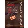 Akadémiai Ínyenc ANGOL az angol nyelv nem brit,nem amerikai ,nem standard szókincse