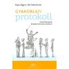 Akadémiai Kiadó Kepes Ágnes - Dr. Sille István: Gyakorlati protokoll - Hoszteszeknek, rendezvényszervezőknek