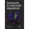 Akadémiai Kiadó STEREOTAXIÁS ÉS FUNKCIONÁLIS IDEGSEBÉSZET