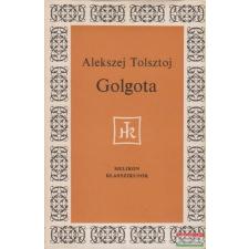 Alekszej Tolsztoj - Golgota irodalom