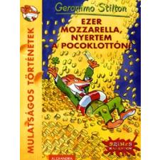 Alexandra Kiadó Ezer mozzarella, nyertem a Pocoklottón! gyermek- és ifjúsági könyv