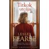Alexandra Kiadó Lesley Pearse-Titkok utcája (Új példány, megvásárolható, de nem kölcsönözhető!)