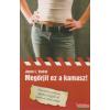 Alexandra Kiadó Megőrjít ez a kamasz!