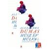 Alexandre Dumas HÚSZ ÉV MÚLVA I-II.