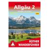 Allgäu 2 túrakalauz/ Ostallgäu und Lechtal / Bergverlag Rother