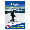 Allgäu túrakalauz / Hótalpas túrák / Schneeschuhführer / Bergverlag Rother