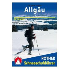 Allgäu túrakalauz / Hótalpas túrák / Schneeschuhführer / Bergverlag Rother utazás