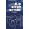 - ÁLLJON MEG EGY NOVELLÁRA! - MOBILSZTORIK