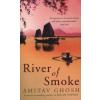 Amitav Ghosh River of Smoke