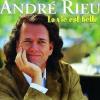 André Rieu La Vie Est Belle (CD)