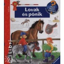Andrea Erne LOVAK ÉS PÓNIK - MIT? MIÉRT? HOGYAN? gyermek- és ifjúsági könyv