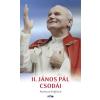Andreas Englisch II. János Pál csodái