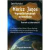 Angyali Menedék Móricz János legendáriumának nyomában - Üzenet az istenektől- Zele Richárd