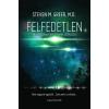 Angyali Menedék Steven M. Greer, M.D.: Felfedetlen - A világ legnagyobb titkának leleplezése