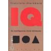 Anna T. Cianciolo;Robert J. Sternberg IQ - AZ INTELLIGENCIA RÖVID TÖRTÉNETE