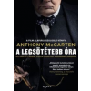 Anthony McCarten A legsötétebb óra