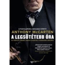 Anthony McCarten A legsötétebb óra történelem