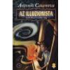 Antonio Casanova AZ ILLUZIONISTA - NASHA BLAZE ÉS A TITKOS VILÁG 1.