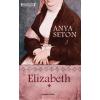 Anya Seton ELIZABETH