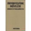 Anyanyelvünk művelése - cikkek és tanulmányok