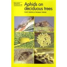 Aphids on Deciduous Trees – Tony Dixon,Thomas Thieme idegen nyelvű könyv