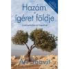 Ari Shavit SHAVIT, ARI - HAZÁM, AZ ÍGÉRET FÖLDJE