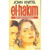 Árkádia-Fabula El-Hakim - Egy orvos regénye